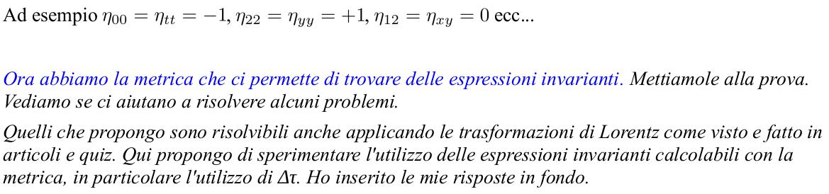Albert Einstein Relatività Speciale. Relatività Ristretta. Spazio-tempo di Minkowski. Valori delle componenti del tensore metrico η. Metrica di Minkowski
